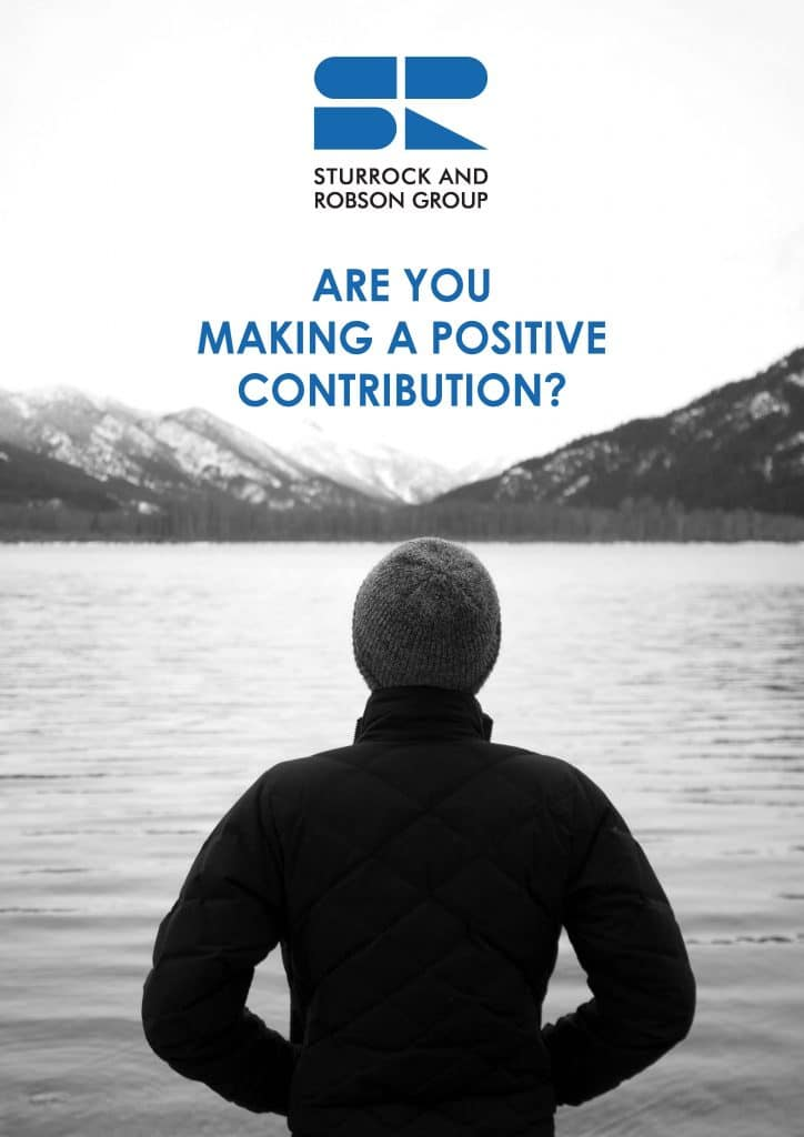 Sturrock and Robson Group - Are you making a positive contribution?